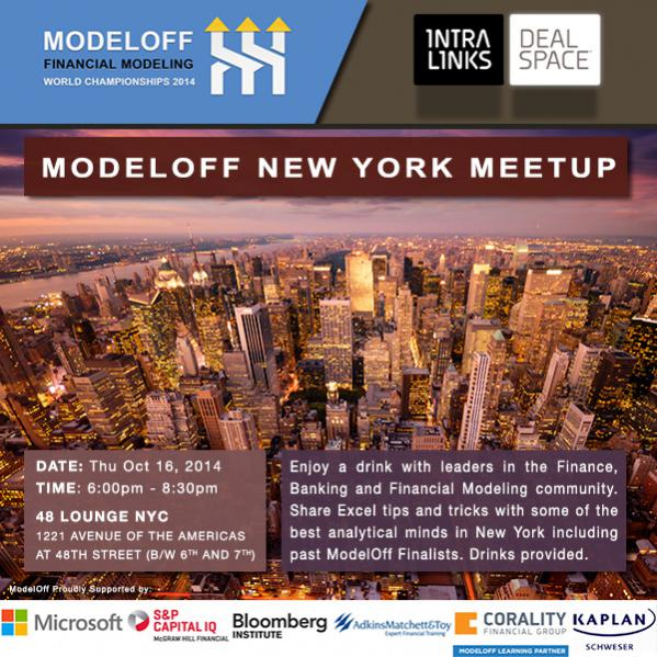 ModelOff New York Meetup - October 16th - Sign up for the ModelOff NYC Meetup, 9 days out from Round 1 of the 2014 Financial Modeling World Championships. www.modeloff.com/register