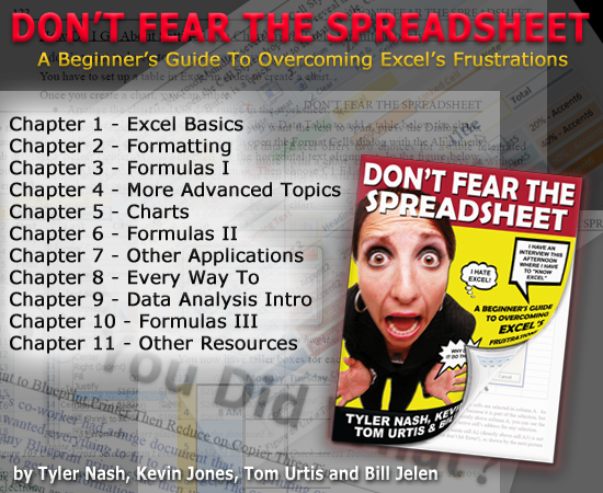Don't Fear The Spreadsheet - by Tyler Nash, Kevin Jones, Tom Urtis and Bill Jelen