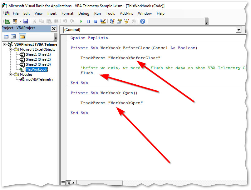 You can track events with one line of VBA code