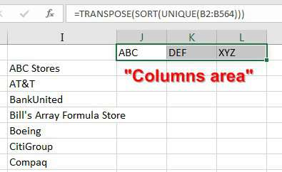 For the columns area, use TRANSPOSE