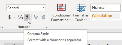 On the Home tab of the Ribbon, in the Number group, there are icons for Dollar, Percent, and Comma. In this figure, the tooltop for the Comma Style says Format With A Thousands Separator.
