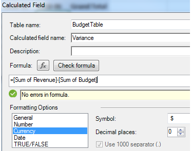 Defining a new calculated field or Measure. The formula is =[Sum of Revenue]-[Sum of Budget]. You can specify the formula is Currency with 0 decimal places.