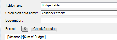 The formula for VariancePercent is [Variance]/[Sum of Budget]. This one is formatted as a Number, Percentage, with 1 decimal place.