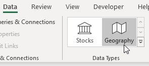 The new Data Types gallery on the Data tab offers Stocks and Geography. Choose Geography.
