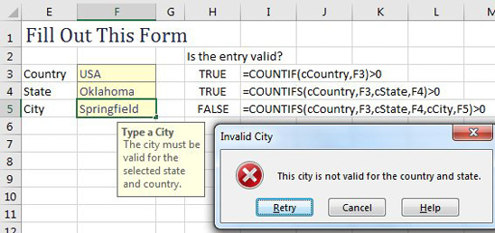 When you select the City cell, a tooltip appears with: Type a City. The City must be valid for the selected state and country. When you type something wrong in the cell, an Error Alert says Invalid City: The City Is Not Valid For the Country and State.