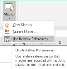 There is a Macros drop-down on the View tab. The third choice is called Use Relative References.