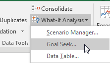 Under What-If Analysis, choose Goal Seek.