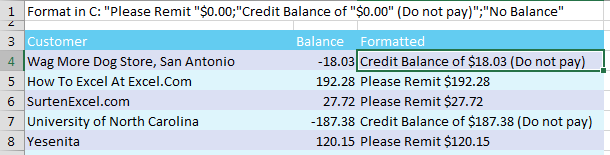 """This number format adds words to the number. The cell contains -18.03 but the grid displays Credit Balance of $18.03 (Do not pay). The format in C is """"Please Remit """"$0.00 for the positive numbers. The negative numbers are formatted with """"Credit Balance of """"$0.00"""" (Do not pay)"""". Zeroes are formatted with """"No Balance"""""""
