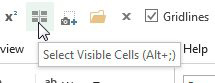 Hover over Select Visible Cells in the Quick Access Toolbar and you learn that the shortcut is Alt+;