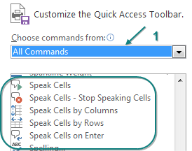 The five commands to add to the Quick Access Toolbar: Speak Cells, Speak Cells - Stop Speaking Cells, Speak Cells by Columns, Speak Cells by Rows, Speak Cells on Enter.