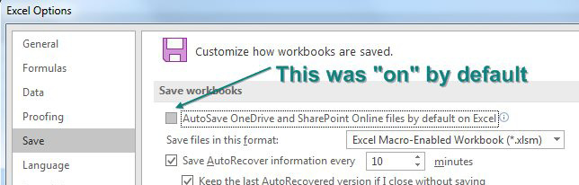 Go to Excel Options and choose Save along the left. Find and turn off the setting for AutoSave OneDrive files and SharePoint Online files by Default in Excel.
