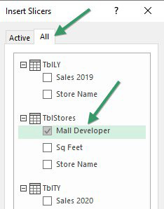 The Insert Slicer dialog has two tabs. The Active Tab only offers one table. You have to use the All tab to see all three tables. The Slicer should always be based on the TblStores table - the table in the center of the relationship diagram.