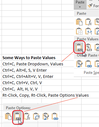 Here are some ways to paste values: 1. Ctrl+C, open the Paste dropdown, click on the icon for Values. 2. Ctrl+C, Alt+E S V Enter. 3. Ctrl+C, Ctrl+Alt+V, V, Enter. 4. Ctrl+C, Ctrl+V, Press and release Ctrl, then press V. 5. Ctrl+C, Alt, H, V, V. 6. Right-click, choose Copy. Right-click, choose Values from the Paste Options row.