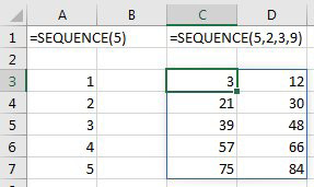 =SEQUENCE(5) returns the numbers 1 through 5 in a column. =SEQUENCE(5,2,3,9) returns 5 rows and 2 columns, starting with 3, incrementing by 9. The results of this second formula are 3 and 12 in the first row, 21 and 30 in the second row, and so on.