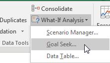 Under What-If Analysis, choose Goal Seek.