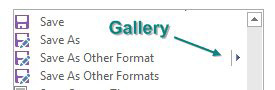 The are two choices called Save As Other Format (with a gallery) and Save As Other Formats (no arrow indicating a gallery). You want the one with the gallery.