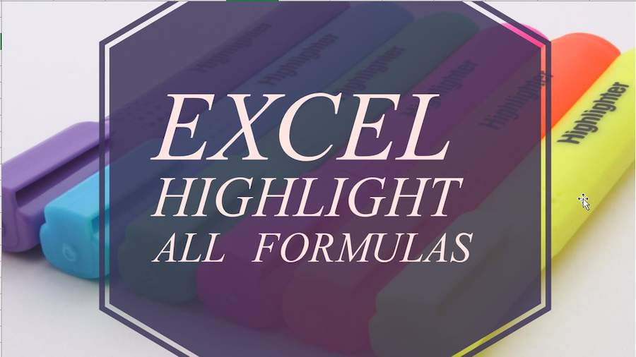 Highlight All Formula Cells