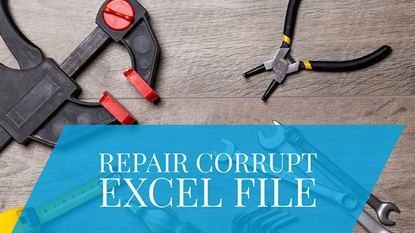 How to Repair a Corrupt Excel File?