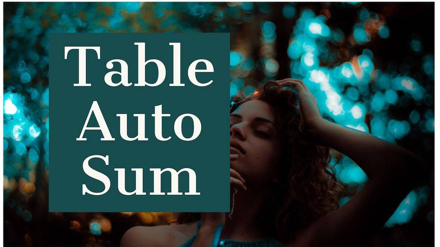 Using AutoSum in Tables