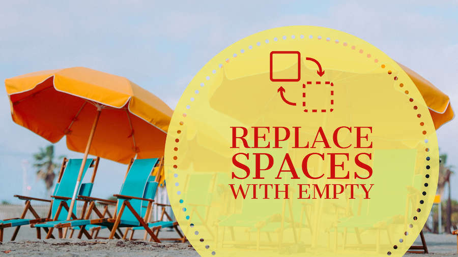 Replace Spaces With Empty