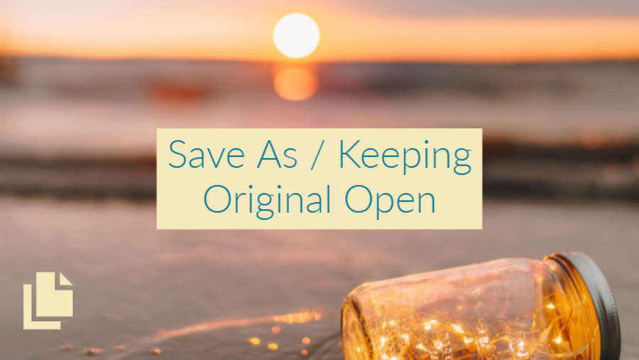Save As Keeping Original Open
