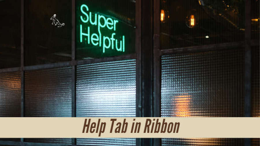 Help Tab Added to Ribbon