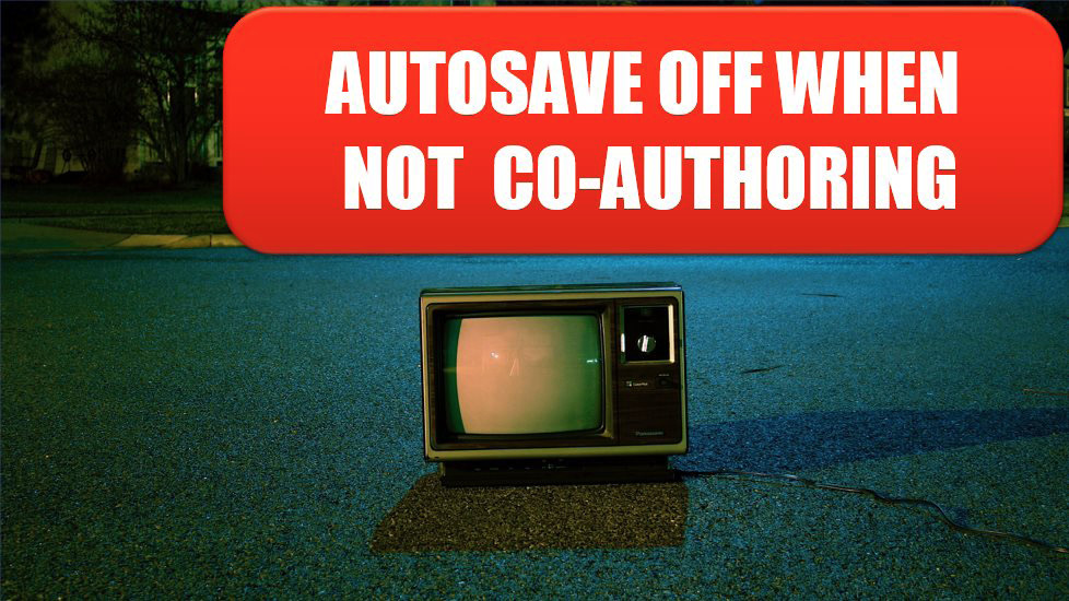 AutoSave is Necessary, But Turn it Off When Not Co-Authoring. Photo Credit: Frank Okay at Unsplash.com