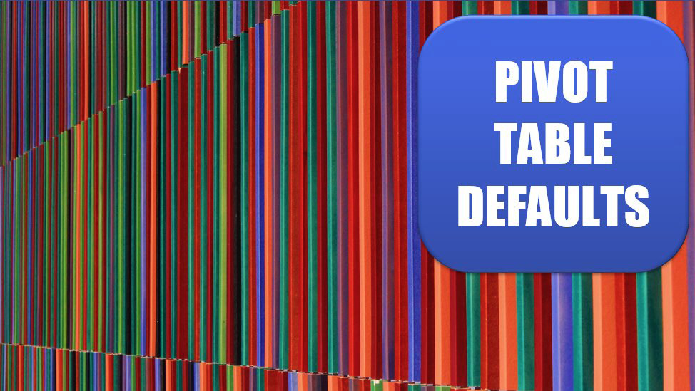 Excel Specify Defaults for All Future Pivot Tables. Photo Credit: André Roma at Unsplash.com