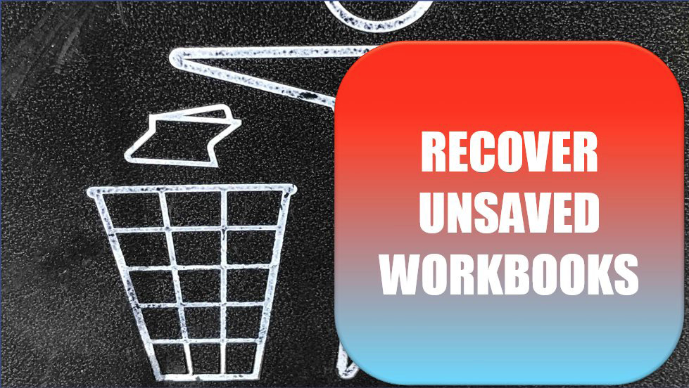Excel Recover Unsaved Workbooks. Photo Credit: Gary Chan at Unsplash.com