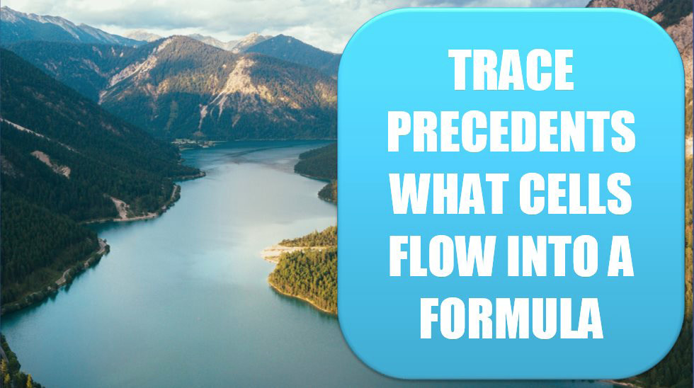 Excel Trace Precedents to See What Cells Flow into a Formula. Photo Credit: Johannes Ludwig at Unsplash.com