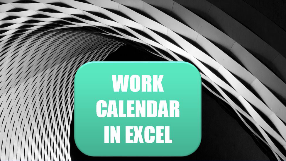 Excel Use WORKDAY.INTL for a Work Calendar. Photo Credit: Colin Carter at Unsplash.com