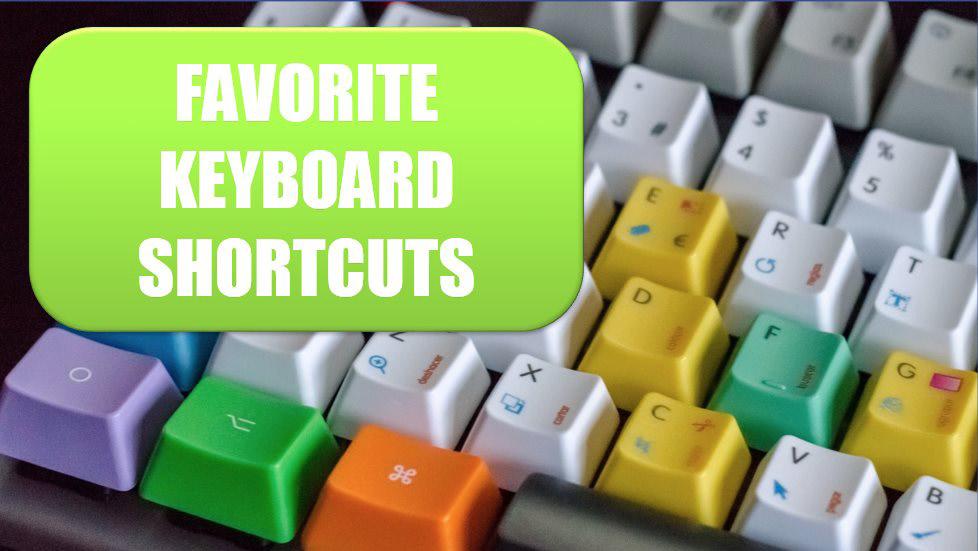 Favorite Keyboard Shortcuts. Photo Credit: Juan Gomez at Unsplash.com