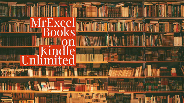 MrExcel Joins Kindle Unlimited Program