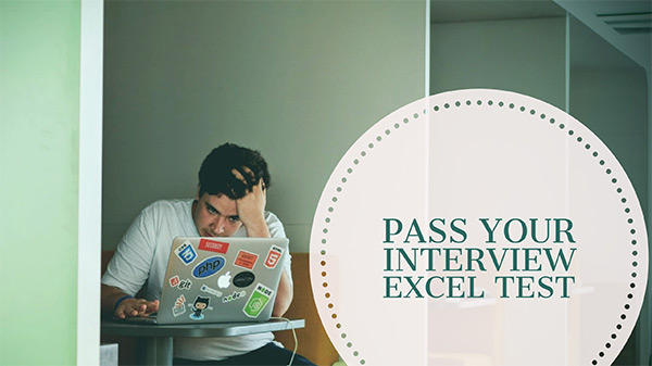 How to Pass Your Interview Excel Test