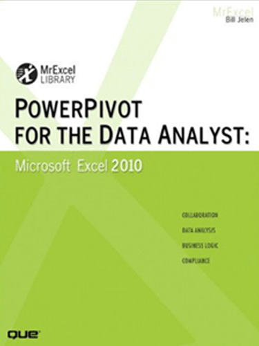 PowerPivot For The Data Analyst: Microsoft Excel 2010