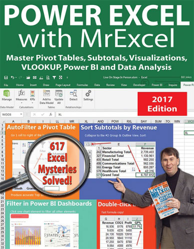Power Excel With MrExcel - 2017 Edition