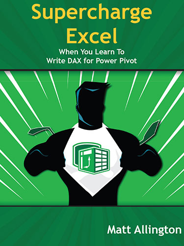 Supercharge Excel When You Learn to Write DAX For Power Pivot