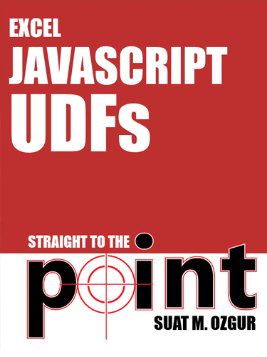 Excel JavaScript UDFs Straight to the Point