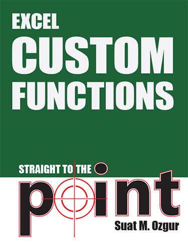 Excel Custom Functions Straight to the Point