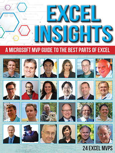 Excel Insights – A Microsoft MVP Guide to the Best Parts of Excel
