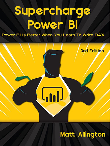 Supercharge Power BI - 3rd Edition